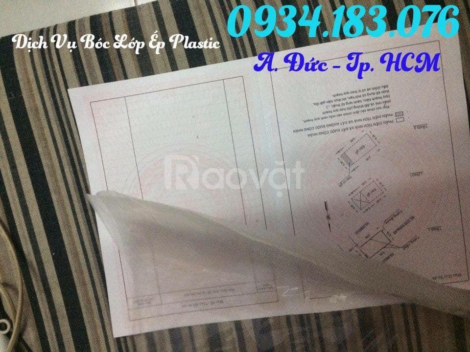 Dịch vụ bóc lớp ép nhựa plastic trên giấy tờ tại HCM