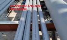 Ống inox Duplex 2205, duplex 2507, 310S, 316L