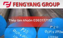 Báo giá giảm mạnh thép làm khuôn NAK80/ P21