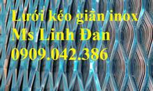 Lưới inox hình thoi, lưới mắt cáo inox, lưới kéo giãn inox, lưới inox