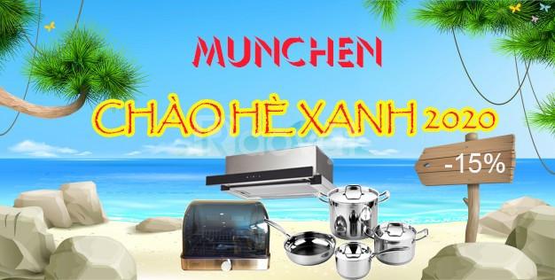 Tin bếp từ Munchen khuyến mãi chào hè xanh 2020