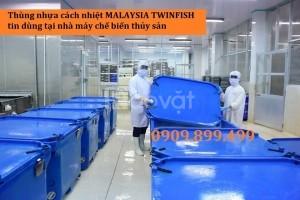 Thùng nhựa cách nhiệt Malaysia