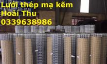 Lưới kẽm, lưới mạ kẽm, lưới hàn mạ kẽm D2 a25x25, D3 a50x50