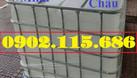Tank IBC đựng hóa chất, bồn 1 khối đựng nước công trình bồn 1000l đựng (ảnh 1)