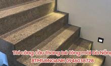 Thi công cầu thang bê tông mài, cầu thang đá mài terrazzo tại Đà Nẵng