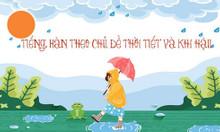 Học cùng Atlantic từ vựng tiếng Hàn chủ đề về Thời tiết nhé
