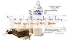 Tư vấn dịch vụ tự công bố chất lượng nước gạo rang Hàn Quốc