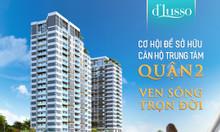 Căn hộ ven sông Q2 - D'Lusso, thanh toán 1,2 tỷ/ 2021 nhận nhà