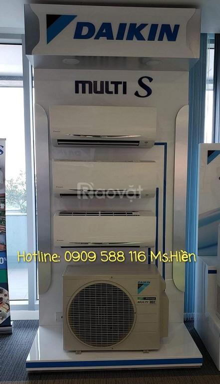 Máy lạnh Daikin Multi S báo giá mới tháng 6/2020