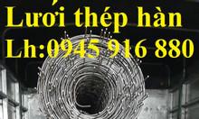 Lưới thép hàn  D4 mắt (150x150) có sẵn khổ 2mx25m