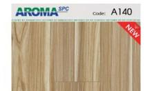 Sàn nhựa hèm khóa mẫu mới Aroma Spc A140