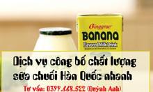 Dịch vụ công bố chất lượng sữa chuối Hàn Quốc nhanh