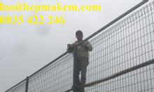 Hàng rào lưới thép, hàng rào lưới thép mạ kẽm