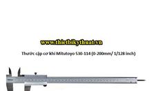 Thước cặp cơ khí Mitutoyo 530-114 (0-200mm/ 1/128 inch)