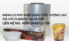 Địa điểm bán màng co POF uy tín, giá rẻ cạnh tranh tại Hà Nội