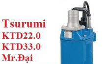 Máy bơm bùn Tsurumi Ktd22.0, ktd33.0, 2kw, 3kw