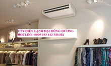 Máy lạnh áp trần Daikin FHNQ18MV1/RNQ18MV19 - giá rẻ - làm mát tức thì