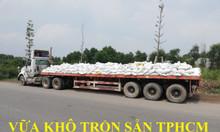 Bán vữa xây trộn sẵn đống bao giá rẻ TPHCM Bình Dương 0913039007