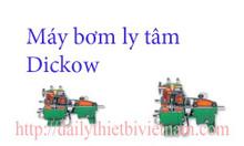 Máy bơm ly tâm Dickow