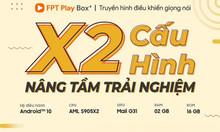 FPT Play Box + thiết bị cho tivi bình thường để trở thành smart tivi