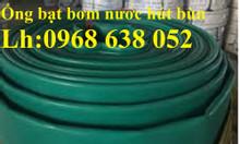 Ống bơm nước vải bạt D40, D50, D60, D80, D100, D120, D150, D200