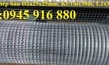 Lưới thép hàn D2 mắt 25x25 mạ kẽm khổ 1mx30m, 1.2mx30m