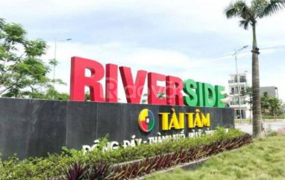 Bán gấp đất giá rẻ, đẹp liền kề Tài Tâm Riverside, view sông, SHR