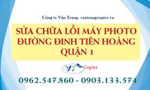 Sửa chữa lỗi máy photo đường Đinh Tiên Hoàng quận 1