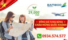 Vé máy bay trong nước Bamboo Airways đồng giá 29.000 đ