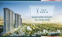 CC Sky Oasis Ecopark thanh toán 10% đến khi nhận nhà , HTLS 0% / 85%