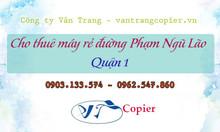 Cho thuê máy rẻ đường Phạm Ngũ Lão quận 1