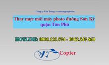 Thay mực mới máy photo đường Sơn Kỳ quận Tân Phú