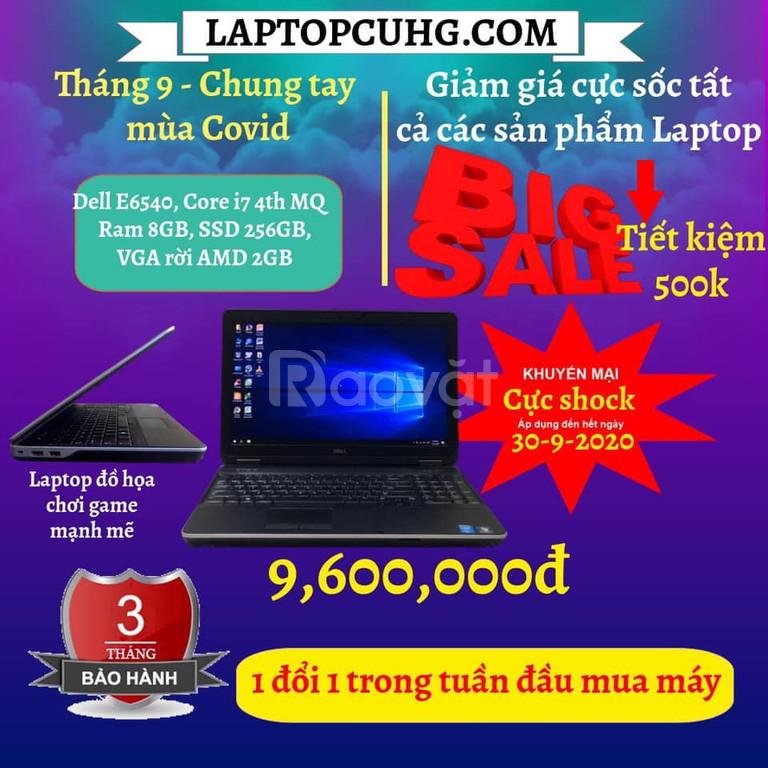 Dell latitude e6540 /i74800mq/ssd256gb/ram8gb/vga rời đang giảm giá