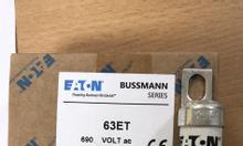 Cầu chì Bussmann 63ET Sản xuất tại Ấn Độ
