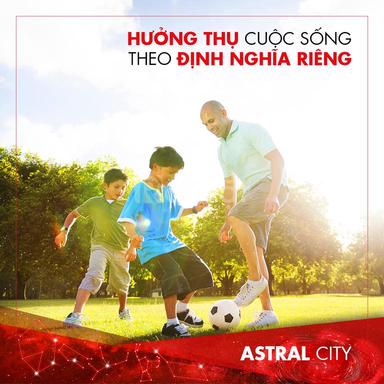 Astral City - Tâm điểm đầu tư cuối năm