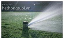 Hệ thống tưới tự động, tưới cảnh quan sân vườn, tưới cỏ sân vườn