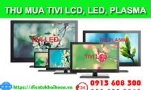Thanh lý & thu mua tivi LCD, Oled, Led, Plasma giá cao