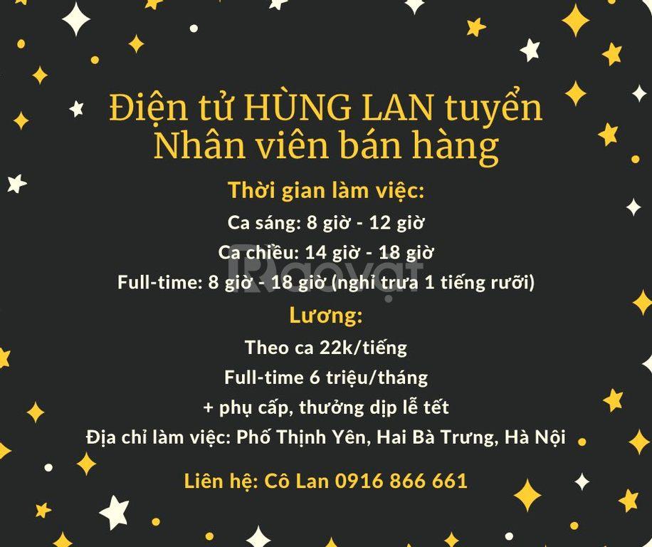 Cửa hàng điện tử Hùng Lan tuyển nhân viên bán hàng