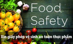 Dịch vụ xin giấy chứng nhận vệ sinh an toàn thực phẩm