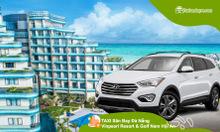 Taxi sân bay Đà Nẵng – Vinpearl Nam Hội An trọn gói giá rẻ
