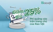 Giảm giá 25% chi phí quảng cáo tại Trang chủ Rao Vặt