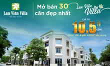 Mở bán 30 căn đẹp Lan Viên Villa