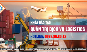 Khóa học nghiệp vụ Logistics cơ bản và nâng cao